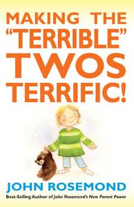 --Making the Terrible Twos Terrific
