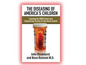 --The Diseasing of America's Children