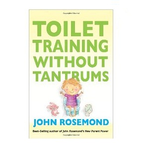 --Toilet Training Without Tantrums