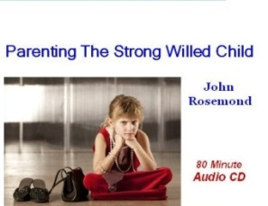 --Parenting the Strong-Willed Child