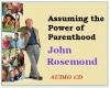 Assuming the Power of Parenthood Audio CD